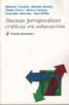 nuevas perspectivas criticas en educacion-manuel castells-9788449300455