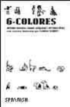 6 colores-daniel nesquens-antonio ventura-victoria perez escriva-9788460927655