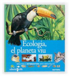 Viamistica.es Ecologia, El Planeta Viu Image