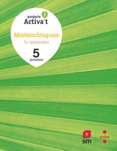 MATEMÀTIQUES 5º EDUCACION PRIMARIA ED. 2019 PROJECTE IRIS (CATALUÑA)