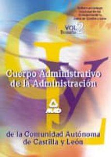 Chapultepecuno.mx Cuerpo Administrativo De La Administracion De La Comunidad Autono Ma De Castilla Y Leon: Temario (Vol. Ii) Image