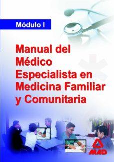 Descarga gratuita de libros de texto de audio. MANUAL DEL MEDICO ESPECIALISTA EN MEDICINA FAMILIAR Y COMUNITARIA . MODULO I de  ePub PDF MOBI (Spanish Edition) 9788466570855