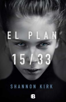 Descargar Ebook gratis EL PLAN 15/33 CHM MOBI FB2 de SHANNON KIRK (Spanish Edition) 9788466664455