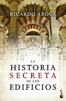 la historia secreta de los edificios-ricardo aroca-9788467034455