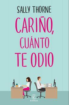 Descargar ebook kostenlos kindle CARIÑO, CUANTO TE ODIO 9788467050455