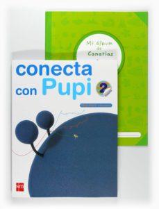 Mrnice.mx Método Globalizado Conecta Con Pupi 2º Trimestre(canarias) 2ºep Image