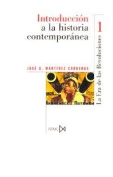introduccion a la historia contemporanea: la era de las revolucio nes (1770-1918) (2ª ed.)-9788470901355