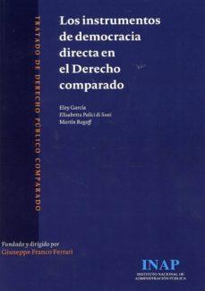Ebook para descargar el teléfono android LOS INSTRUMENTOS DE DEMOCRACIA DIRECTA EN EL DERECHO COMPARADO iBook CHM (Spanish Edition)