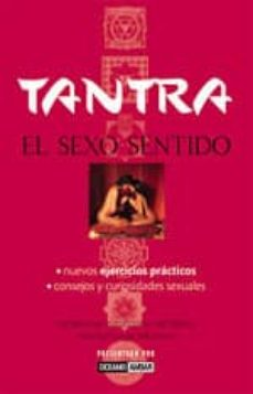 Padella.mx Tantra: El Sexo Sentido (Incluye Dvd + Juego Tantrico + Manual De Instrucciones) (2ª Ed.) Image