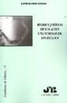 Valentifaineros20015.es Regimen Juridico De Los Actos Unilaterales De Los Estados Image