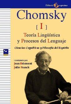 Descargar CHOMSKY I: TEORIA LINGUISTICA Y PROCESOS DEL LENGUAJE gratis pdf - leer online