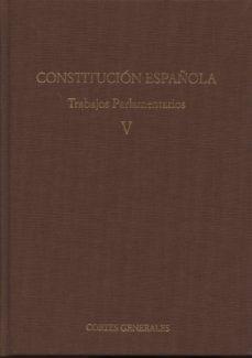 Chapultepecuno.mx Constitucion Española. Trabajos Parlamentarios, V Image