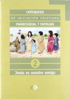 Concursopiedraspreciosas.es Catequesis Primera Comunion 2 (Jesus Es Nuestro Amigo) Image