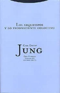 obra completa 9/1: los arquetipos y lo inconsciente colectivo (te la)-carl gustav jung-9788481645255