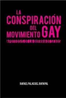 Descargar LA CONSPIRACION DEL MOVIMIENTO GAY: APOTEOSIS DE LA GUERRA DE SEX OS gratis pdf - leer online
