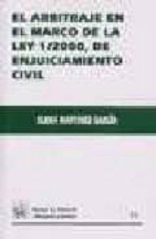 Valentifaineros20015.es El Arbitraje En El Marco De La Ley 1/2000, De Enjuiciamiento Civi L Image