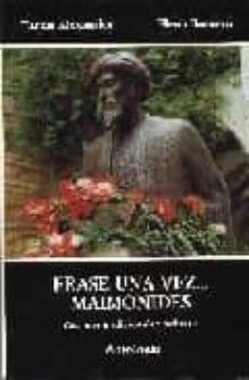 erase una vez maimonides:cuentos tradicionales hebreos: antologi a (2ª ed.)-9788486077655