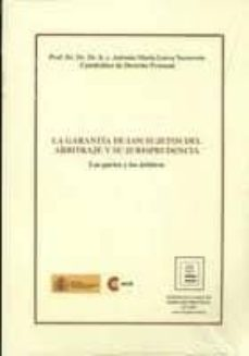 Titantitan.mx Garantia De Los Sujetos Del Arbitraje Y Su Jurisprudencia: Las Pa Rtes Y Los Arbitros Image