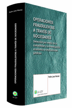 Descargar OPERACIONES FRAUDULENTAS A TRAVES DE SOCIEDADES: DETECCION POR ME DIO DE LA CONTABILIDAD Y LA INVESTIGACION ECONOMICA E IMPLICACIONES JURIDICAS gratis pdf - leer online