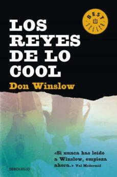Formato pdf gratis descargar ebooks LOS REYES DE LO COOL  de DON WINSLOW 9788490324455 en español