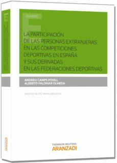 la participación de las personas extranjeras en las competiciones deportivas en españa y sus derivadas en las federaciones deportivas-andreu camps povill-9788490594155