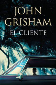 el cliente (ebook)-john grisham-9788490621455