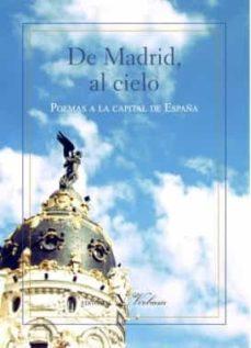 Descargas de audiolibros gratuitas para kindle DE MADRID, AL CIELO 9788490744055 PDB iBook FB2 en español