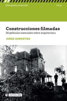 Descargar libros de google books free mac CONSTRUCCIONES FILMADAS 9788491806455 en español DJVU CHM RTF