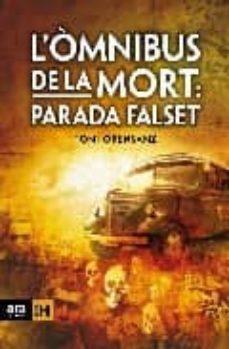 l omnibus de la mort: parada falset-toni orensanz-9788492406555