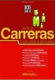 Descargar DICES 2009-10: GUIA DE CARRERAS Y ESTUDIOS SUPERIORES gratis pdf - leer online