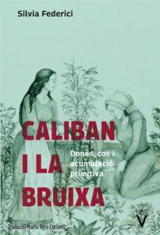 Descargar CALIBAN I LA BRUIXA gratis pdf - leer online