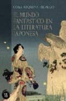 Descargar MUNDO FANTASTICO EN LA LITERATURA JAPONESA gratis pdf - leer online
