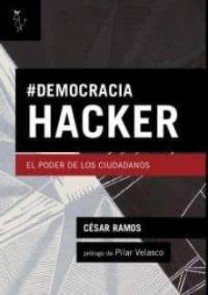democracia hacker-cesar ramos-9788494076855