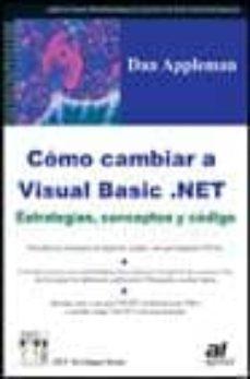 Bressoamisuradi.it Como Cambiar A Visual Basic.net: Estrategias, Conceptos Y Codigo Image