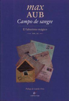 Descargar pdf gratis ebooks CAMPO DE SANGRE (EL LABERINTO MAGICO III) RTF DJVU de MAX AUB (Spanish Edition)