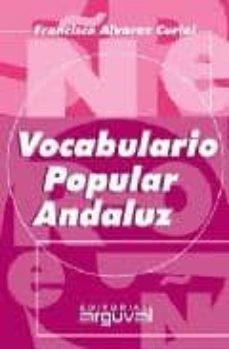 vocabulario popular andaluz-francisco alvarez curiel-9788495948755