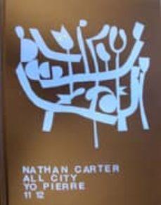 Geekmag.es Nathan Carter: All City. Yo Pierre. 11 12 (Español-ingles) Image