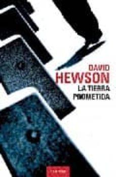 Liberarlo e descargar libros LA TIERRA PROMETIDA de DAVID HEWSON