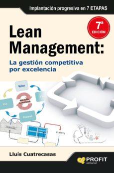 lean management: la gestion competitiva por excelencia-lluis cuatrecasas-9788496998155