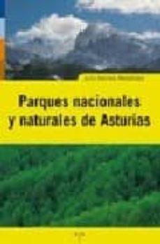 parques nacionales y naturales de asturias-julio herrera menendez-9788497043755