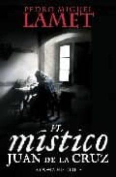 el mistico-pedro miguel lamet-9788497348355