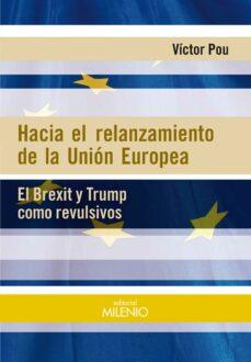Followusmedia.es Hacia El Relanzamiento De La Union Europea: El Brexit Y Trump Como Revulsivos Image