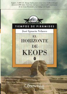 el horizonte de keops-jose ignacio velasco-9788497636155