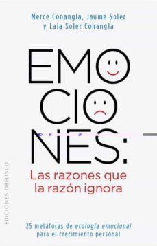 emociones: las razones que la razon ignora-m. merce conangla-9788497778855