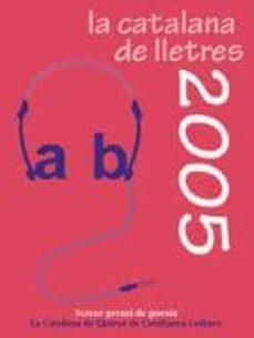 Emprende2020.es La Catalana De Lletres 2005 (Tercer Premi De Poesia De Catalunya Cultura) Image
