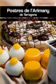 Concursopiedraspreciosas.es Postres De L Arimany De Tarragona Image