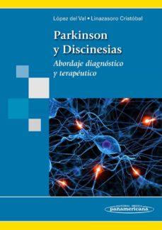 Nuevo libro electrónico de lanzamiento PARKINSON Y DISCINESIAS: ABORDAJE DIAGNOSTICO Y TERAPEUTICO 9788498354355