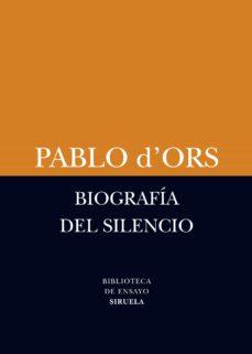 biografía del silencio (ebook)-pablo d ors-9788498419955
