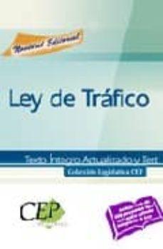 Chapultepecuno.mx Ley De Trafico. Texto Integro Actualizado Y Test. Coleccion Legis Lativa. Oposiciones Image