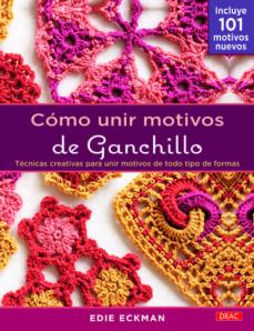 Descarga de libros de Google en línea COMO UNIR MOTIVOS DE GANCHILLO 9788498743555 DJVU